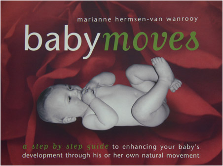 Baby Moves book for healthy physical development of newborn